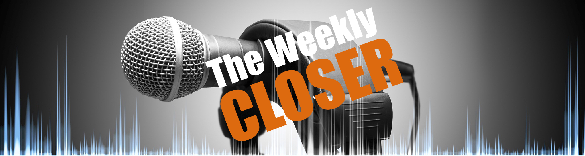 The Weekly Closer